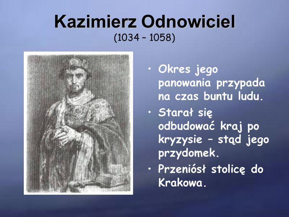 Bolesław Szczodry Bolesław Szczodry (1058 – 1079) Chciał wzmacniać państwo przez politykę zagraniczną.
