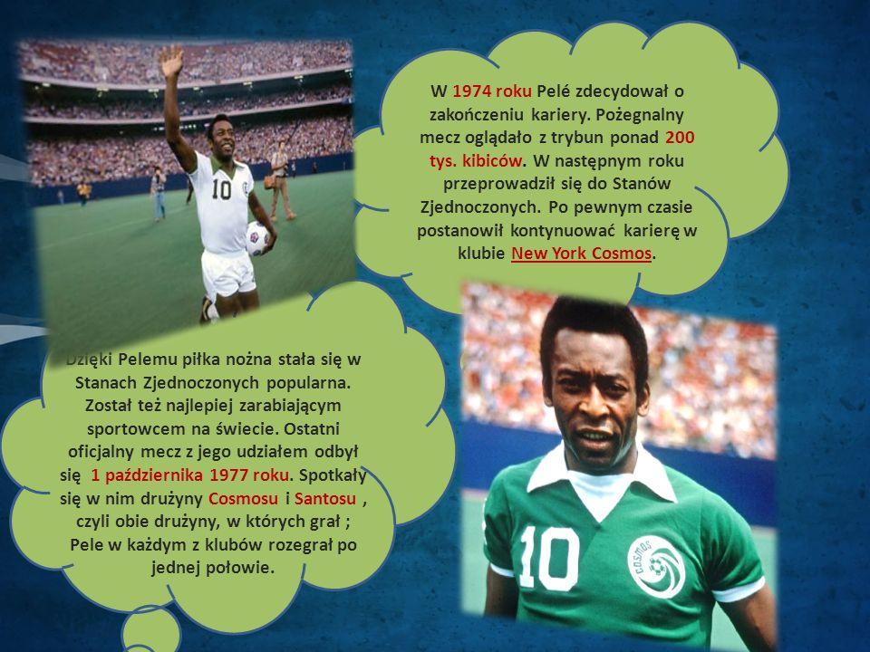 W 1974 roku Pelé zdecydował o zakończeniu kariery.