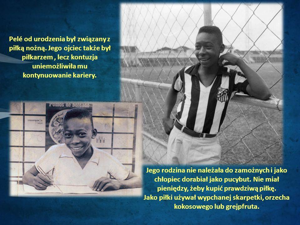 1.Pelégo poznał były reprezentant Brazylii, Waldemar de Brito i zachwycony jego talentem, uczynił go piłkarzem klubu, Santos.
