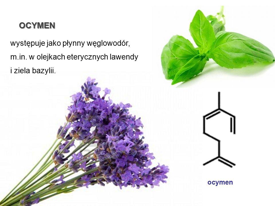 występuje jako płynny węglowodór, m.in. w olejkach eterycznych lawendy i ziela bazylii. OCYMEN ocymen