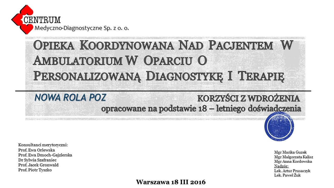 Warszawa 18 III 2016 Medyczno-Diagnostyczne Sp. z o.