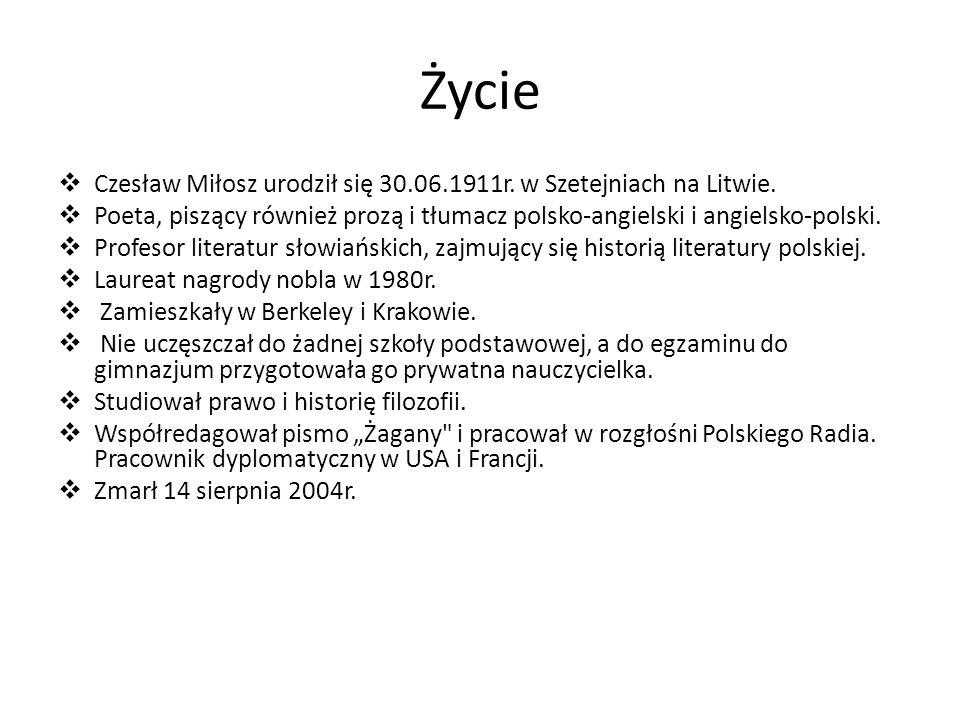 Życie  Czesław Miłosz urodził się 30.06.1911r. w Szetejniach na Litwie.
