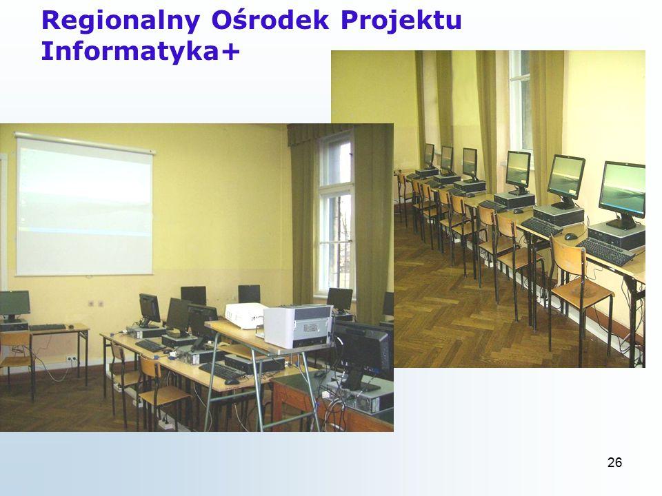 26 Regionalny Ośrodek Projektu Informatyka+