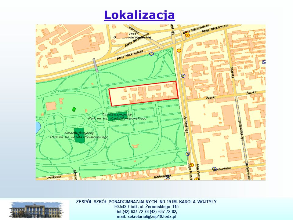 3 Lokalizacja ZESPÓŁ SZKÓŁ PONADGIMNAZJALNYCH NR 19 IM.