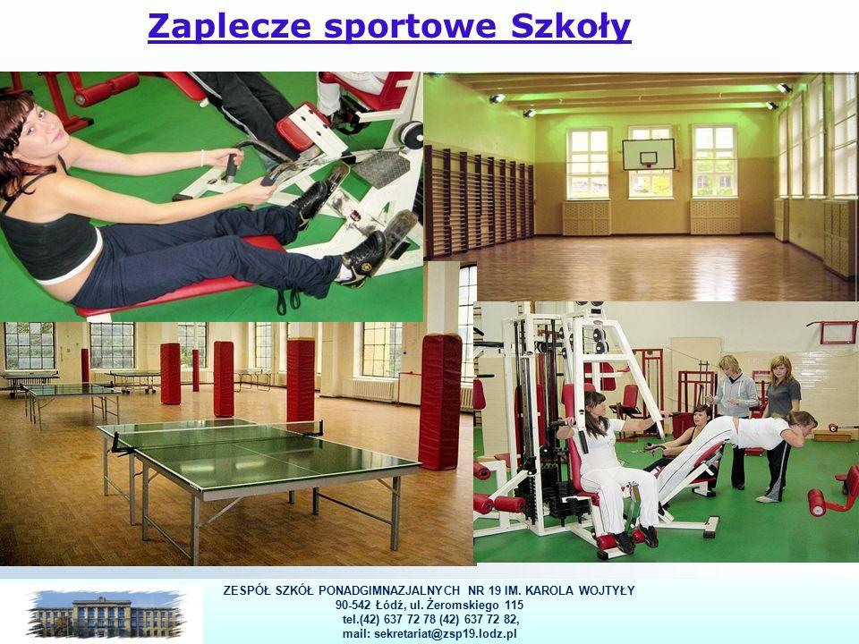 30 Zaplecze sportowe Szkoły 30 ZESPÓŁ SZKÓŁ PONADGIMNAZJALNYCH NR 19 IM.