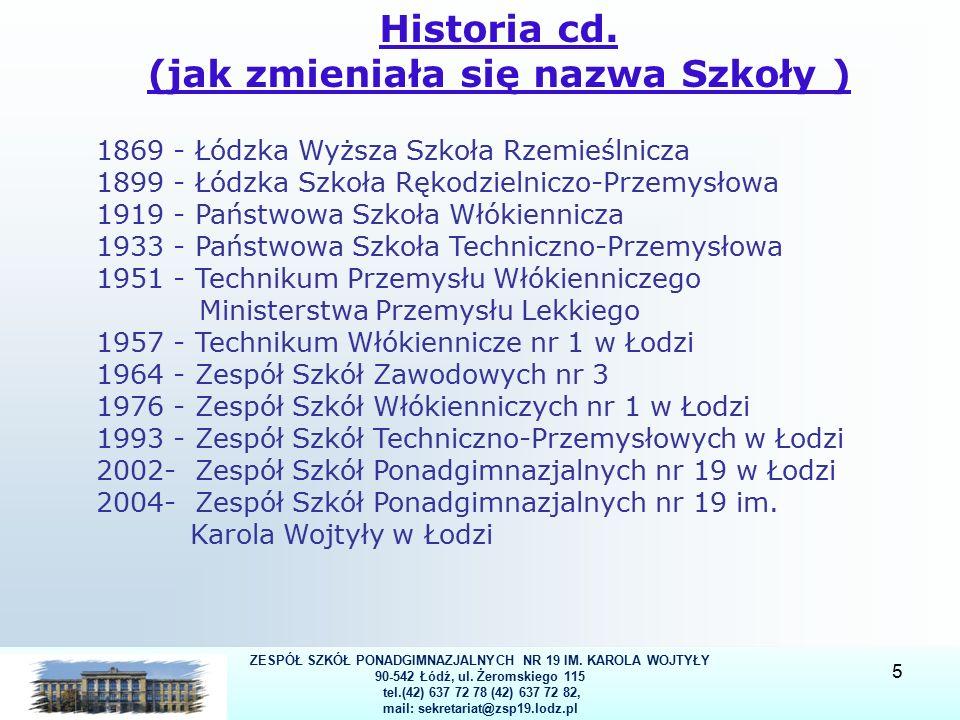 ZESPÓŁ SZKÓŁ PONADGIMNAZJALNYCH NR 19 IM. KAROLA WOJTYŁY 90-542 Łódź, ul.