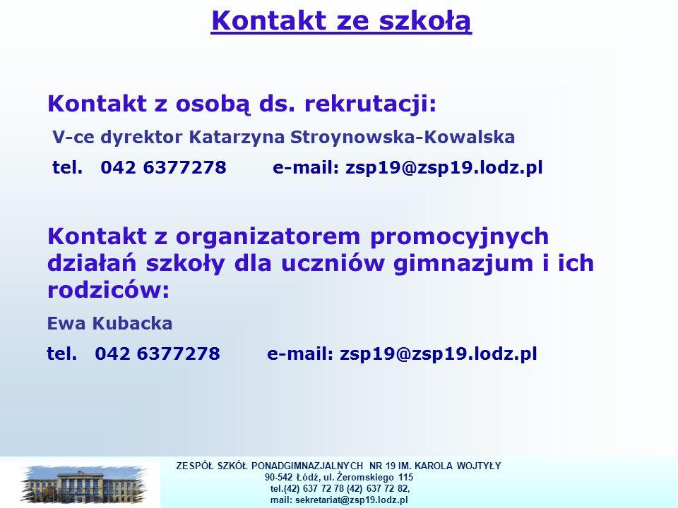 8 Kontakt ze szkołą Kontakt z osobą ds.