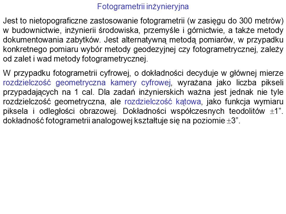 Fotogrametria posługuje się fototeodolitem, w którym luneta zastąpiona jest przez kamerę fotograficzną.