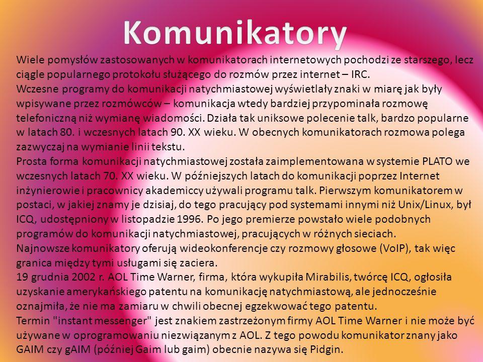 Wiele pomysłów zastosowanych w komunikatorach internetowych pochodzi ze starszego, lecz ciągle popularnego protokołu służącego do rozmów przez internet – IRC.