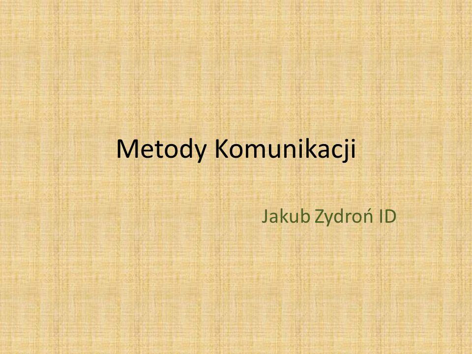Metody Komunikacji Jakub Zydroń ID