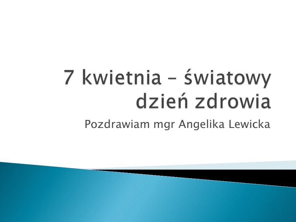 Pozdrawiam mgr Angelika Lewicka