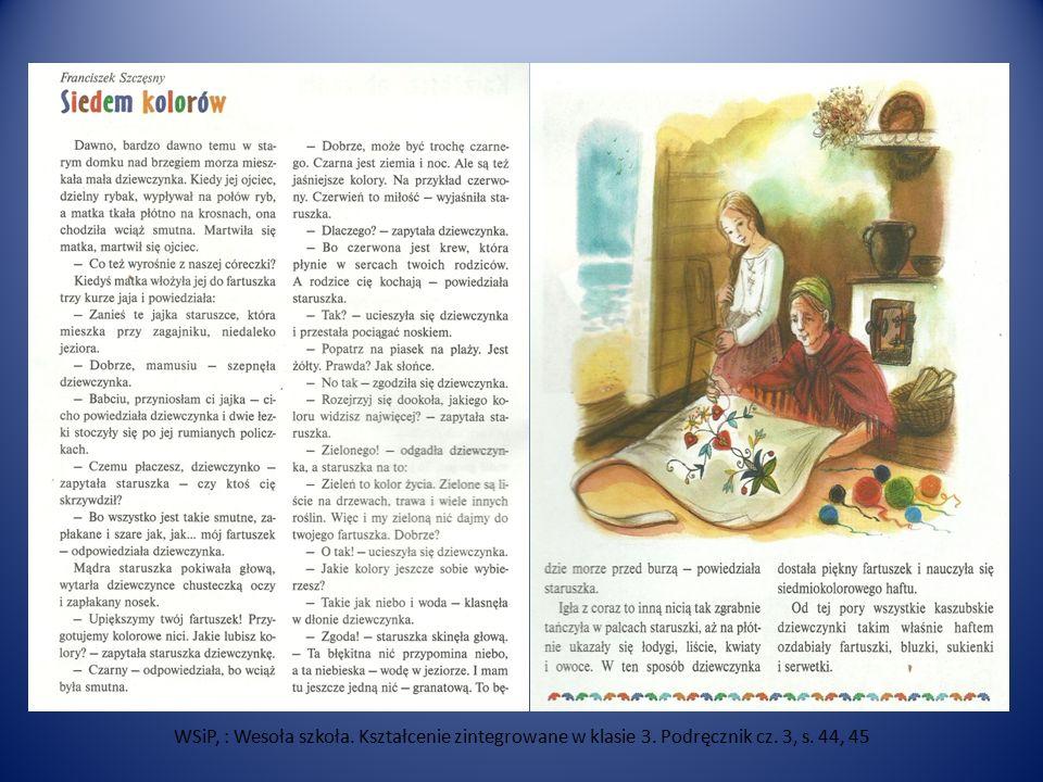 WSiP, : Wesoła szkoła. Kształcenie zintegrowane w klasie 3. Podręcznik cz. 3, s. 44, 45