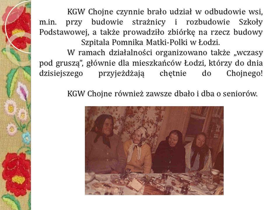 KGW Chojne czynnie brało udział w odbudowie wsi, m.in.
