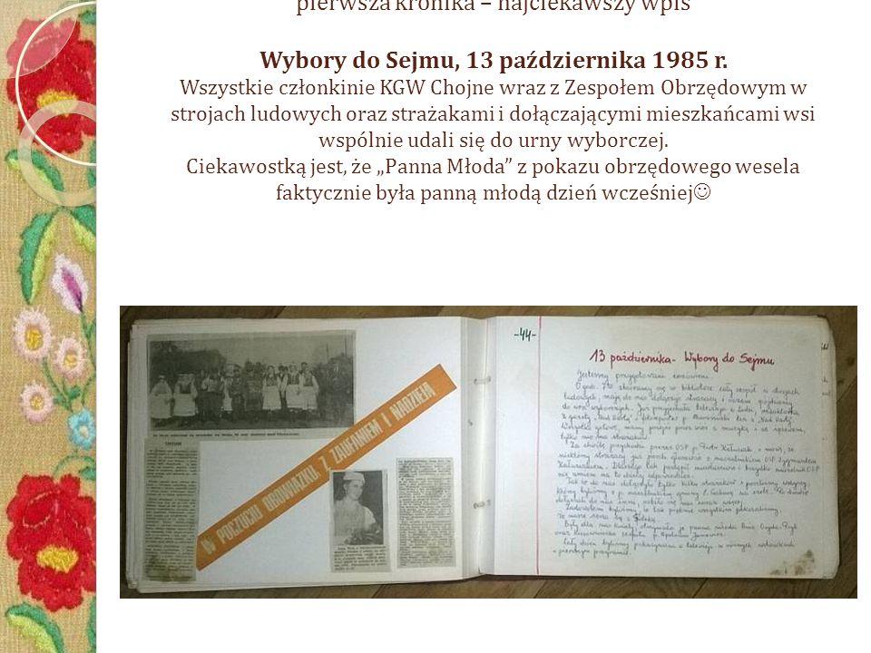 K R O N I K I pierwsza kronika – najciekawszy wpis Wybory do Sejmu, 13 października 1985 r.