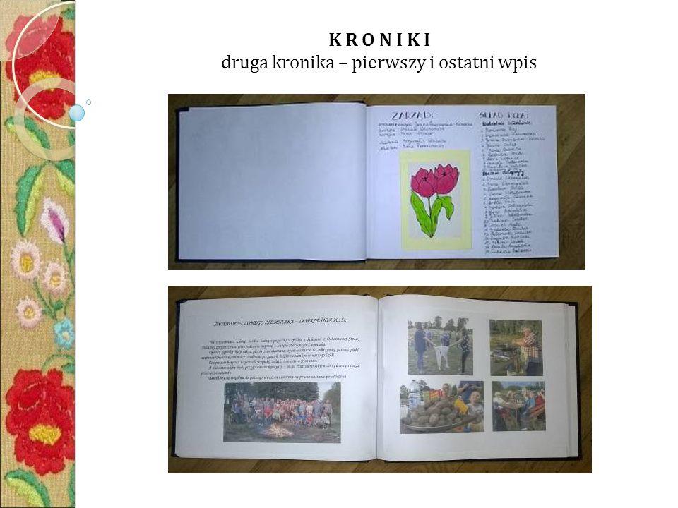 K R O N I K I druga kronika – pierwszy i ostatni wpis