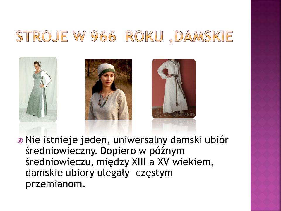  Nie istnieje jeden, uniwersalny damski ubiór średniowieczny. Dopiero w późnym średniowieczu, między XIII a XV wiekiem, damskie ubiory ulegały częsty