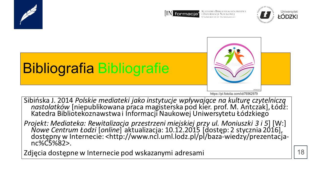 Bibliografia Bibliografie Sibińska J.