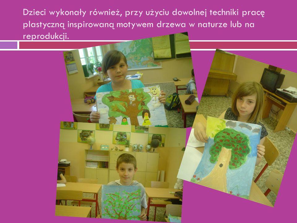 Dzieci wykonały również, przy użyciu dowolnej techniki pracę plastyczną inspirowaną motywem drzewa w naturze lub na reprodukcji.