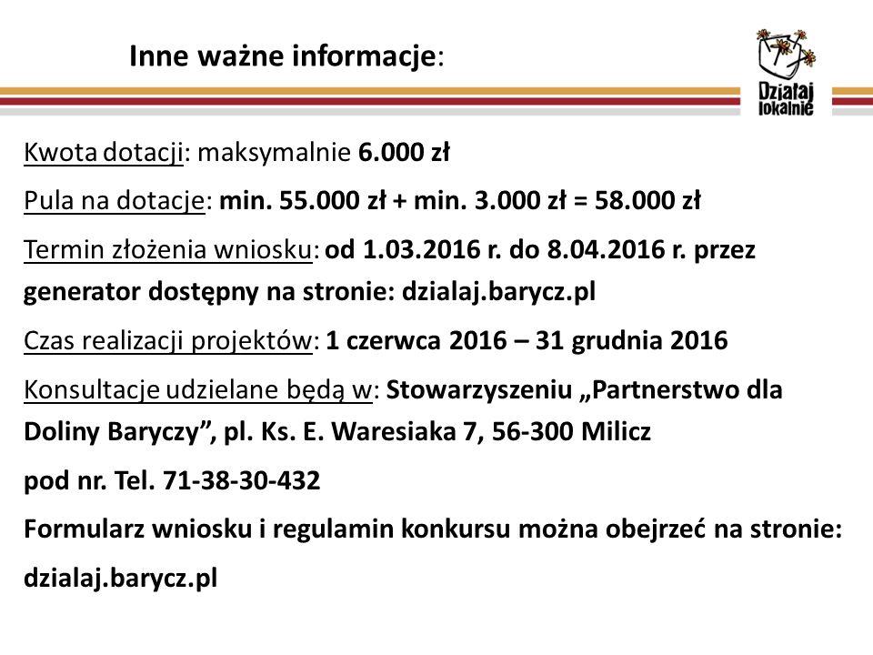 Inne ważne informacje: Kwota dotacji: maksymalnie 6.000 zł Pula na dotacje: min. 55.000 zł + min. 3.000 zł = 58.000 zł Termin złożenia wniosku: od 1.0