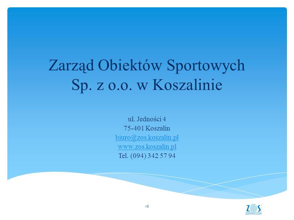 Zarząd Obiektów Sportowych Sp. z o.o. w Koszalinie ul.