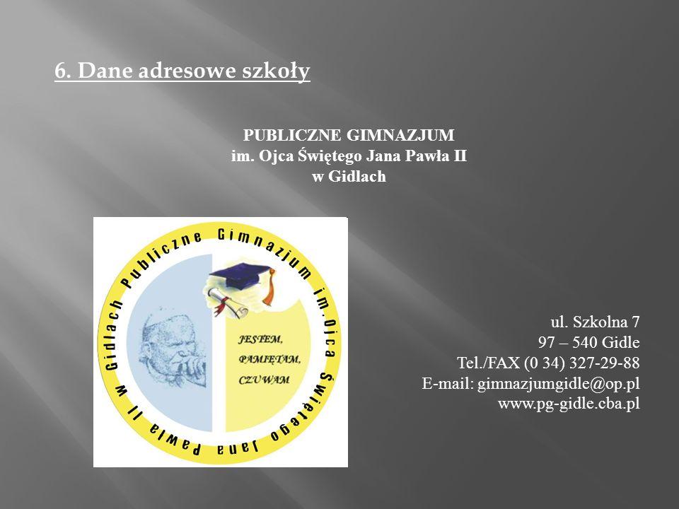 PUBLICZNE GIMNAZJUM im. Ojca Świętego Jana Pawła II w Gidlach ul.