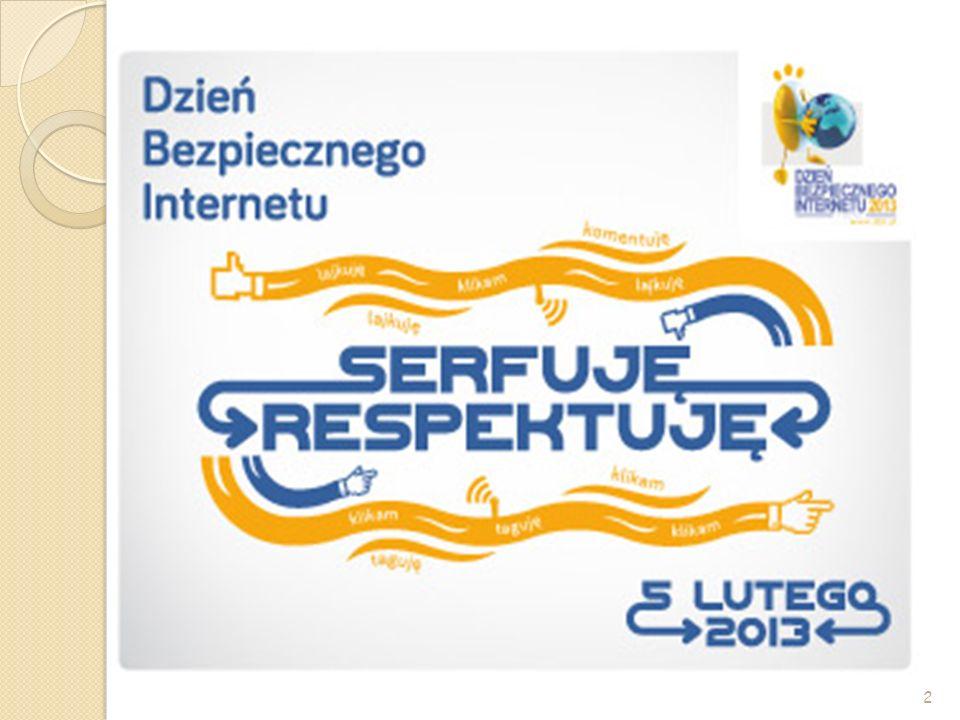 Jeden dzień – 5 luty 2013 Dzień Bezpiecznego Internetu (DBI) obchodzony jest z inicjatywy Komisji Europejskiej od 2004 roku i ma na celu inicjowanie i propagowanie działań na rzecz bezpiecznego dostępu dzieci i młodzieży do zasobów internetowych.