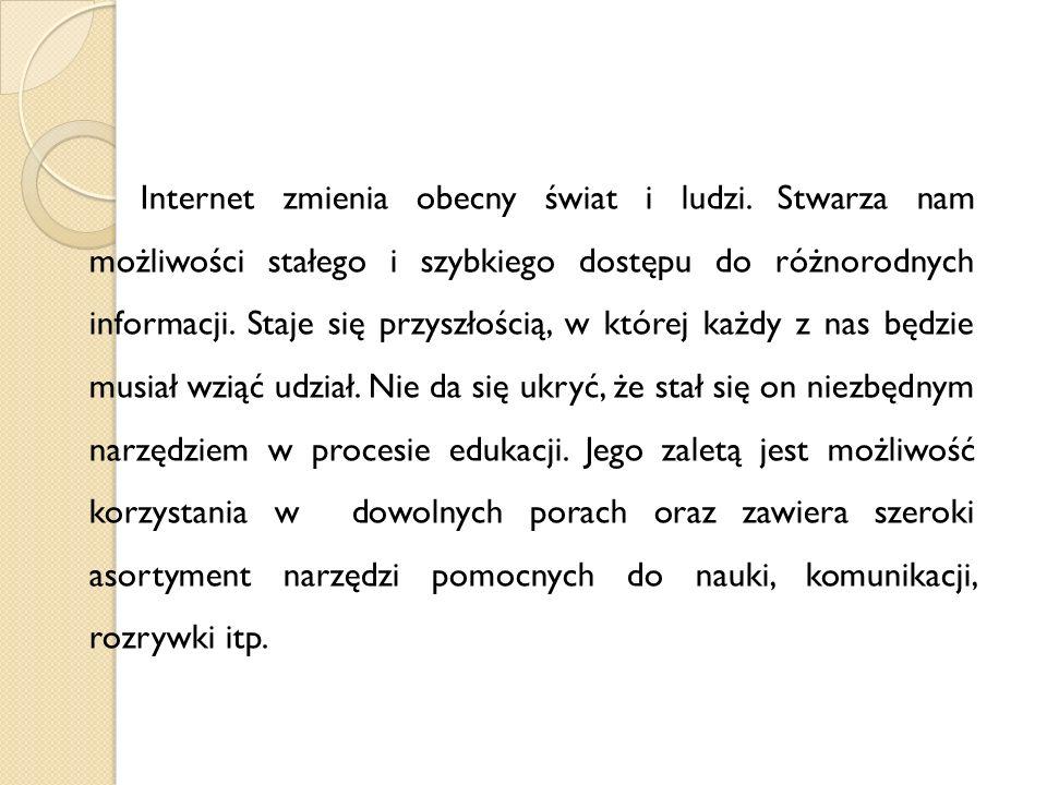 Żródła: Prezentacje uczniów z klasy IIIc, Ib, IIb Stop cyberprzemocy –scenariusz zajęć dla uczniów szkół gimnazjalnych www.dbi.pl www.saferinternet.pl www.dzieckowsieci.fdn.pl