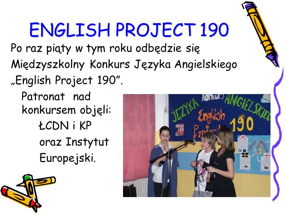 """ENGLISH PROJECT 190 Po raz piąty w tym roku odbędzie się Międzyszkolny Konkurs Języka Angielskiego """"English Project 190 ."""