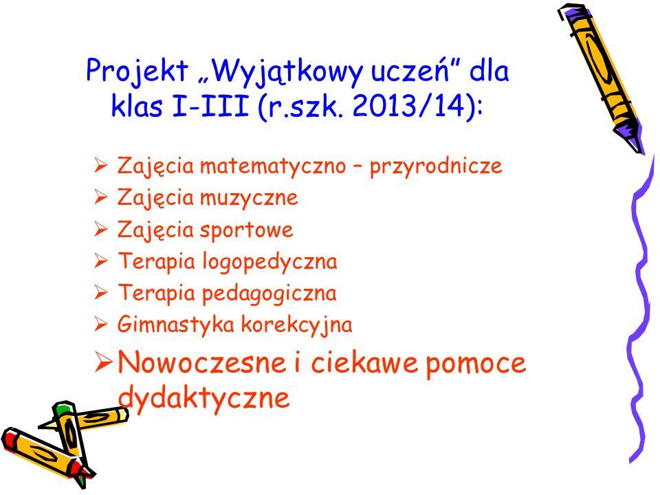 """Projekt """"Wyjątkowy uczeń dla klas I-III (r.szk."""