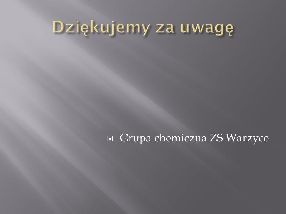  Grupa chemiczna ZS Warzyce