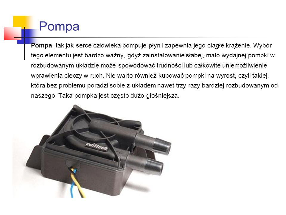 Pompa Pompa, tak jak serce człowieka pompuje płyn i zapewnia jego ciągłe krążenie.