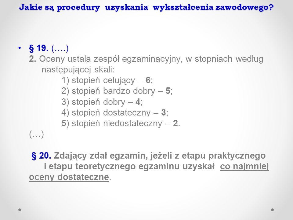 Jakie są procedury uzyskania wykształcenia zawodowego.