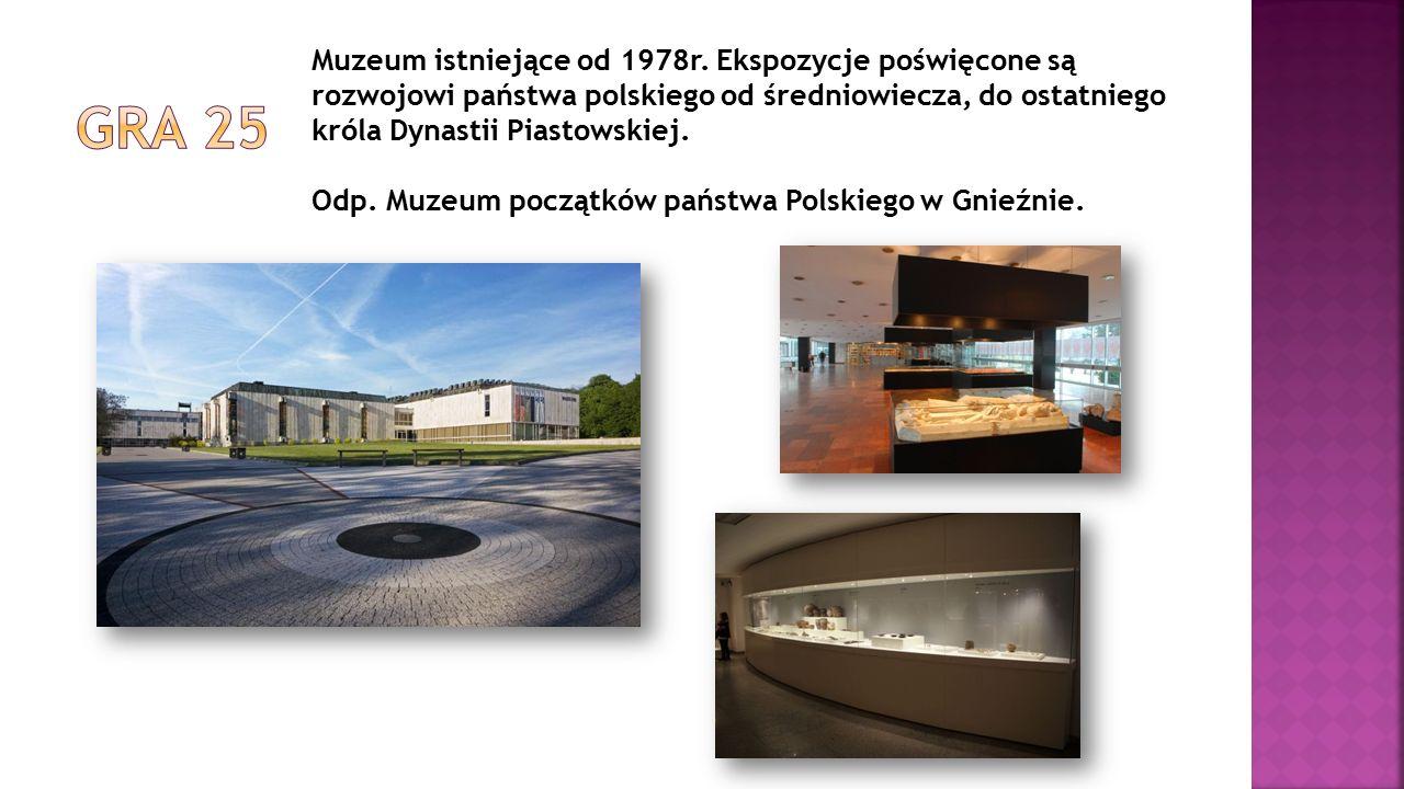 Muzeum istniejące od 1978r. Ekspozycje poświęcone są rozwojowi państwa polskiego od średniowiecza, do ostatniego króla Dynastii Piastowskiej. Odp. Muz