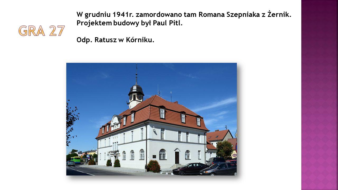 W grudniu 1941r. zamordowano tam Romana Szepniaka z Żernik. Projektem budowy był Paul Pitl. Odp. Ratusz w Kórniku.