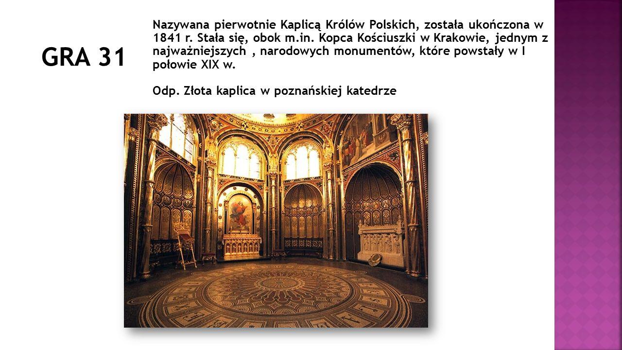 Nazywana pierwotnie Kaplicą Królów Polskich, została ukończona w 1841 r. Stała się, obok m.in. Kopca Kościuszki w Krakowie, jednym z najważniejszych,