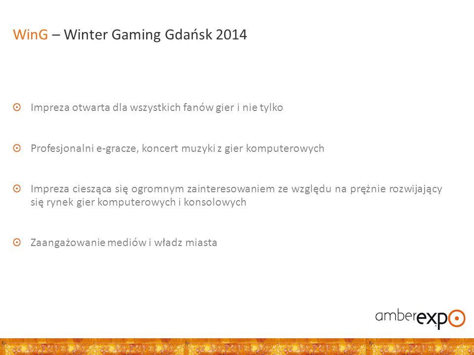 Impreza otwarta dla wszystkich fanów gier i nie tylko Profesjonalni e-gracze, koncert muzyki z gier komputerowych Impreza ciesząca się ogromnym zainteresowaniem ze względu na prężnie rozwijający się rynek gier komputerowych i konsolowych Zaangażowanie mediów i władz miasta WinG – Winter Gaming Gdańsk 2014
