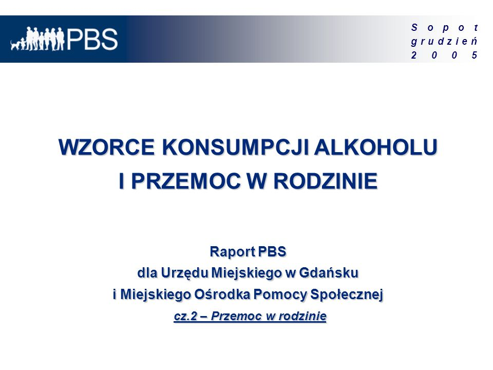 2 Wzorce konsumpcji alkoholu i przemoc w rodzinie.