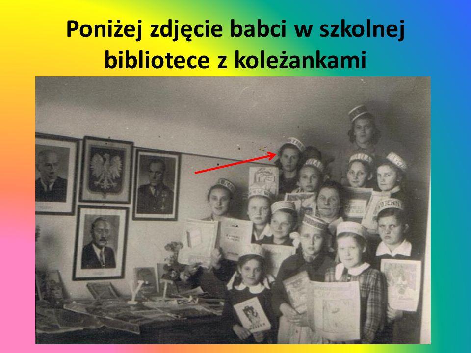 Poniżej zdjęcie babci w szkolnej bibliotece z koleżankami