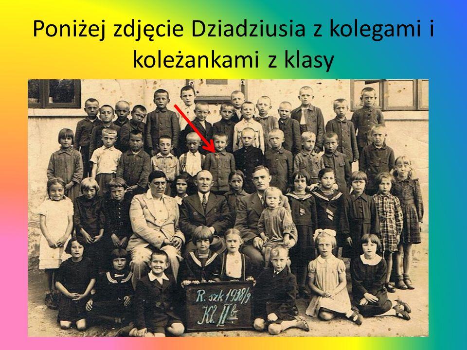Poniżej zdjęcie Dziadziusia z kolegami i koleżankami z klasy