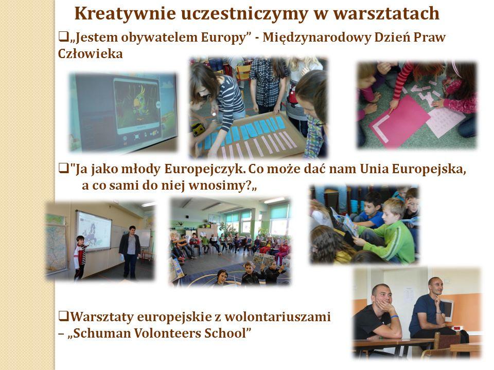 """Kreatywnie uczestniczymy w warsztatach  """"Jestem obywatelem Europy - Międzynarodowy Dzień Praw Człowieka  Ja jako młody Europejczyk."""
