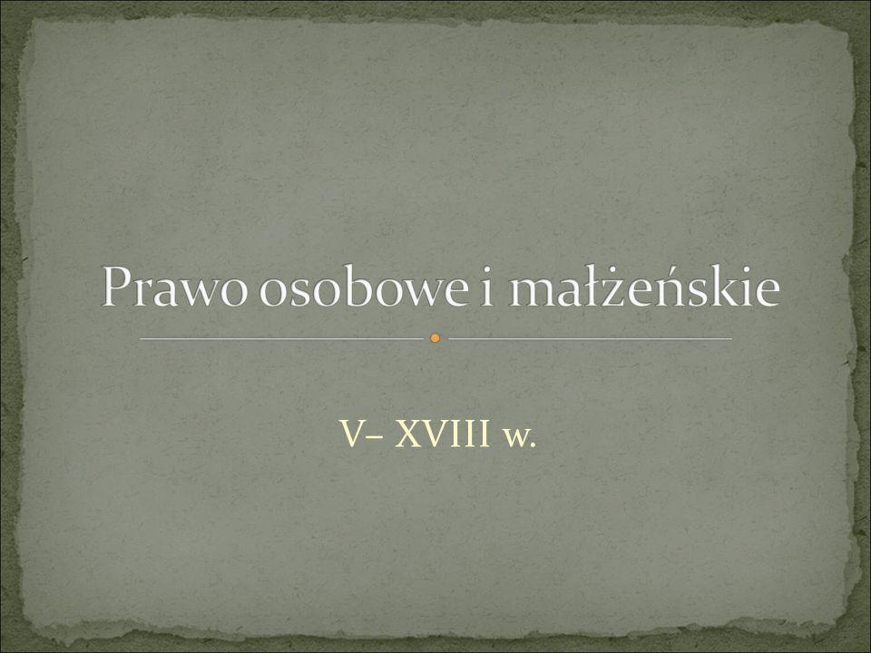 V– XVIII w.