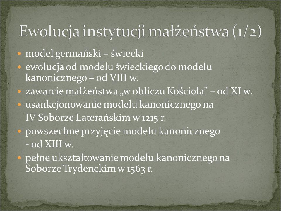 model germański – świecki ewolucja od modelu świeckiego do modelu kanonicznego – od VIII w.