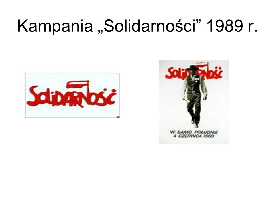 """Kampania """"Solidarności"""" 1989 r."""