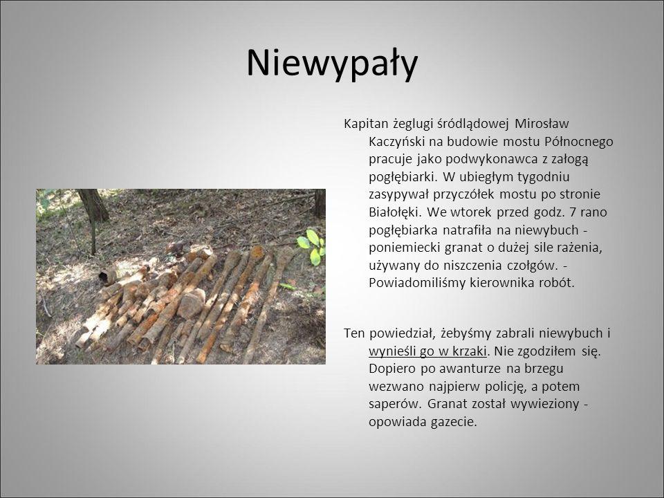 Niewypały Kapitan żeglugi śródlądowej Mirosław Kaczyński na budowie mostu Północnego pracuje jako podwykonawca z załogą pogłębiarki. W ubiegłym tygodn