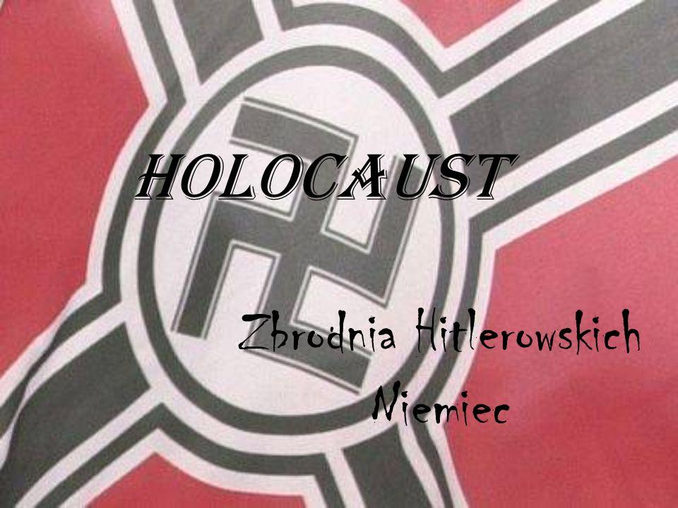 Holocaust Zbrodnia Hitlerowskich Niemiec