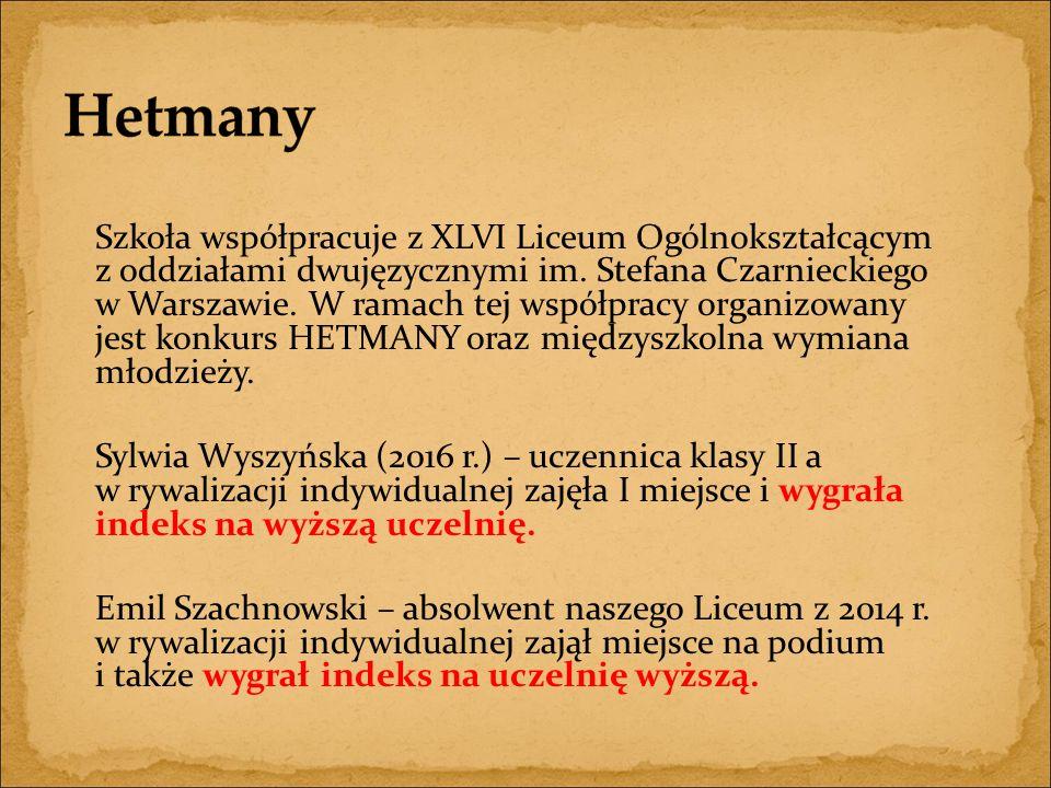 Szkoła współpracuje z XLVI Liceum Ogólnokształcącym z oddziałami dwujęzycznymi im.