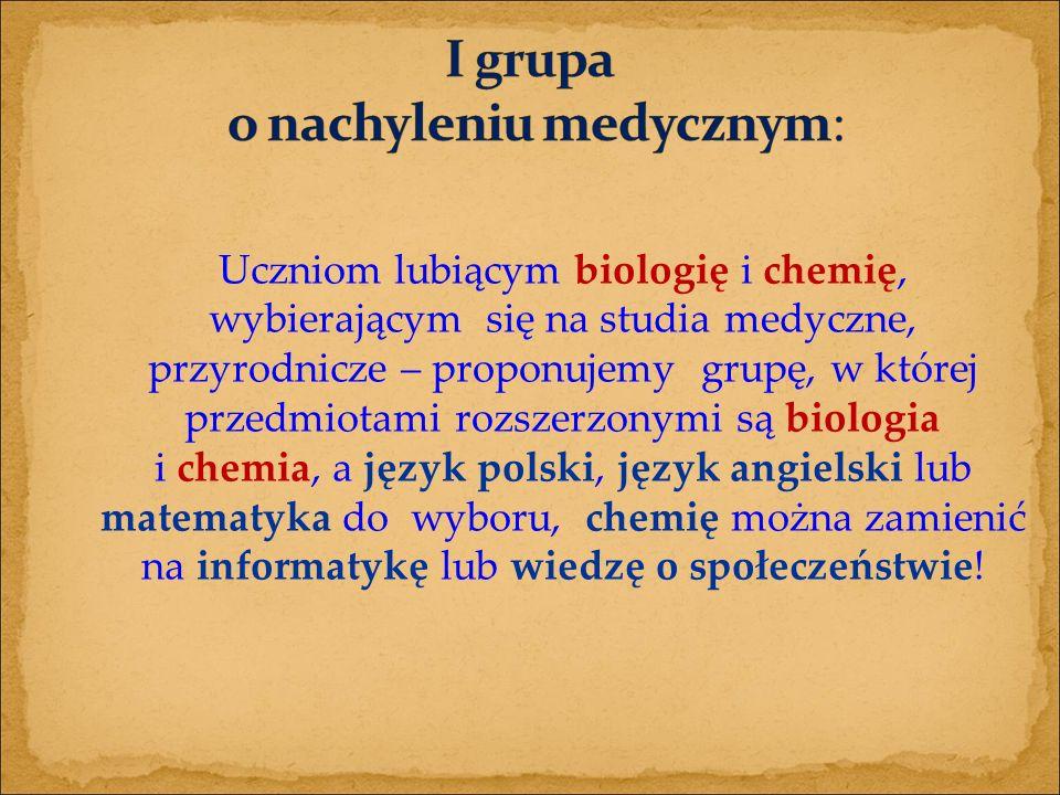 Uczniom lubiącym biologię i chemię, wybierającym się na studia medyczne, przyrodnicze – proponujemy grupę, w której przedmiotami rozszerzonymi są biologia i chemia, a język polski, język angielski lub matematyka do wyboru, chemię można zamienić na informatykę lub wiedzę o społeczeństwie!