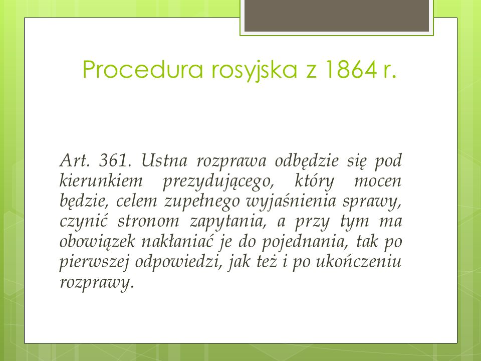 Procedura rosyjska z 1864 r. Art. 361.