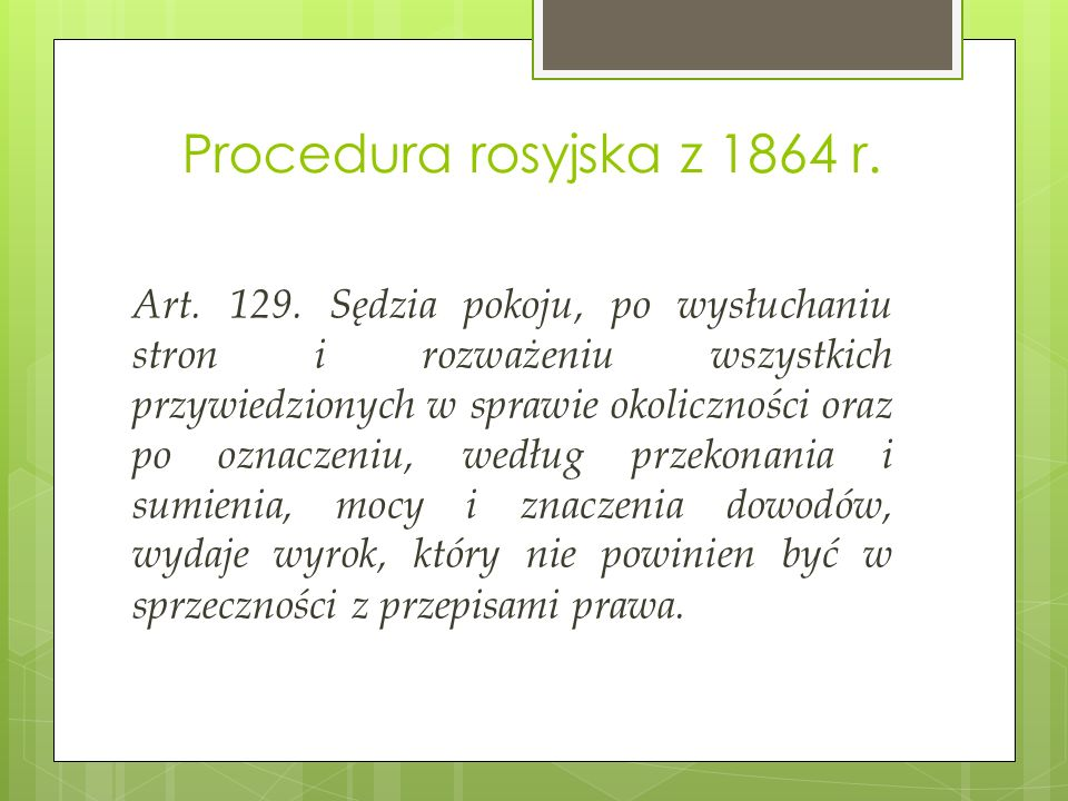 Procedura rosyjska z 1864 r. Art. 129.