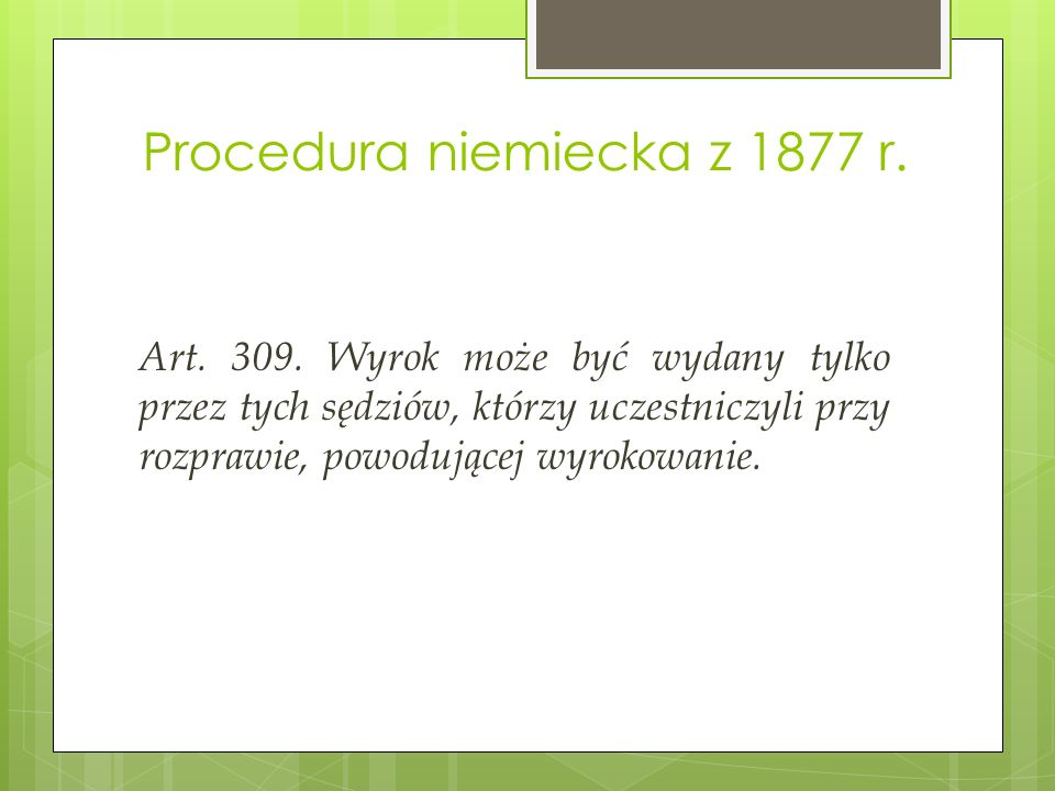 Procedura niemiecka z 1877 r. Art. 309.